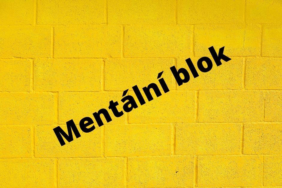 Podcast  | Mentální bloky